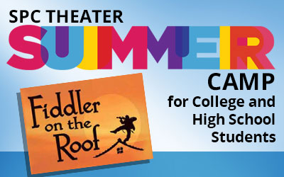 SPC Theater Summer Campu for college and high school students: Fiddler on the Roof